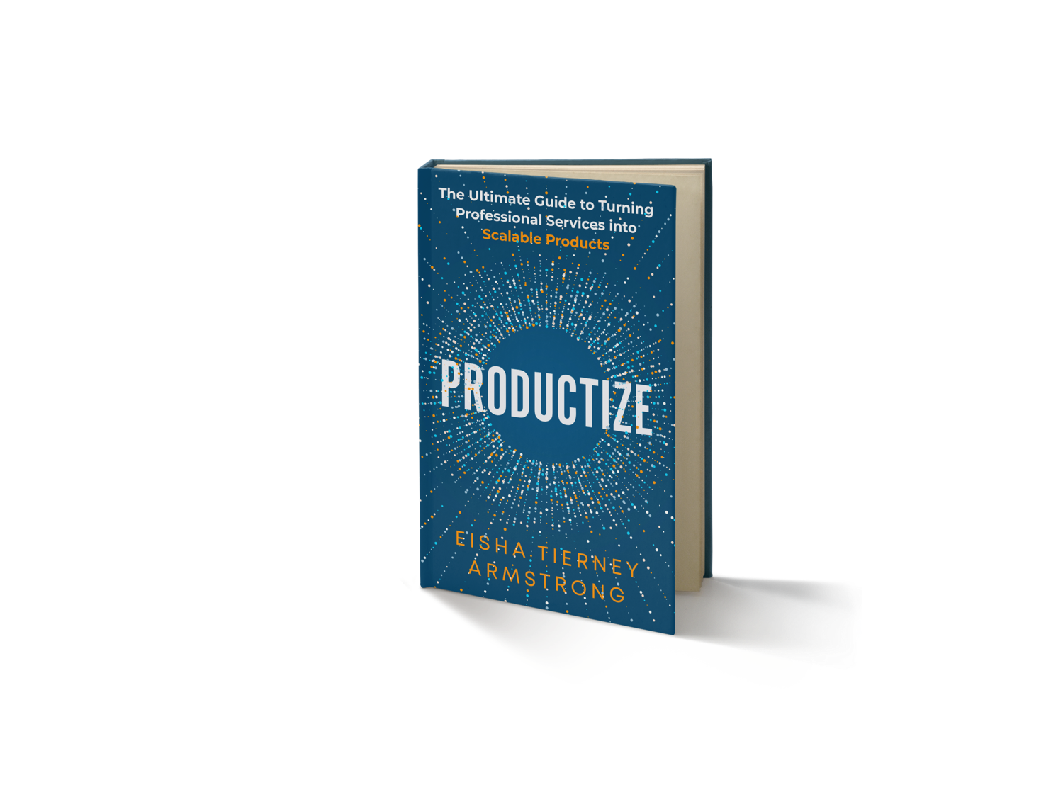 Productize: Turning Services into Scalable Products